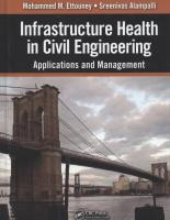Infrastructure Health in Civil Engineering. Applications and Management. Volume II
