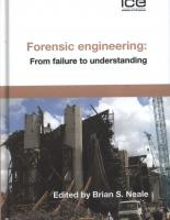 Forensic engineering From failure to understanding